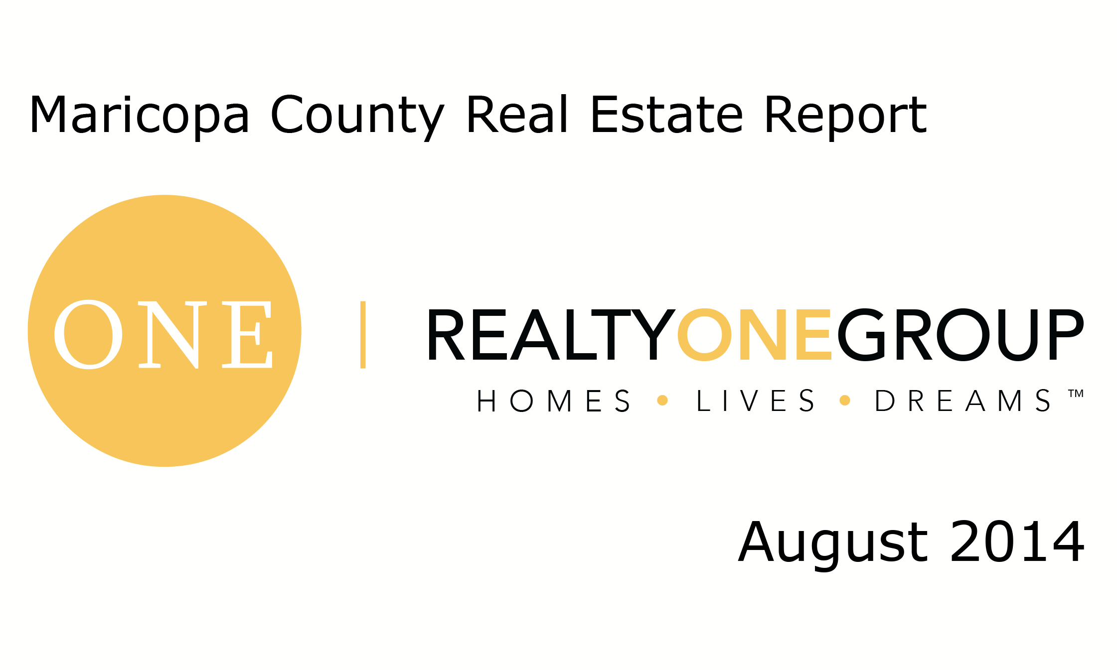 Maricopa County Real Estate Report August 2014