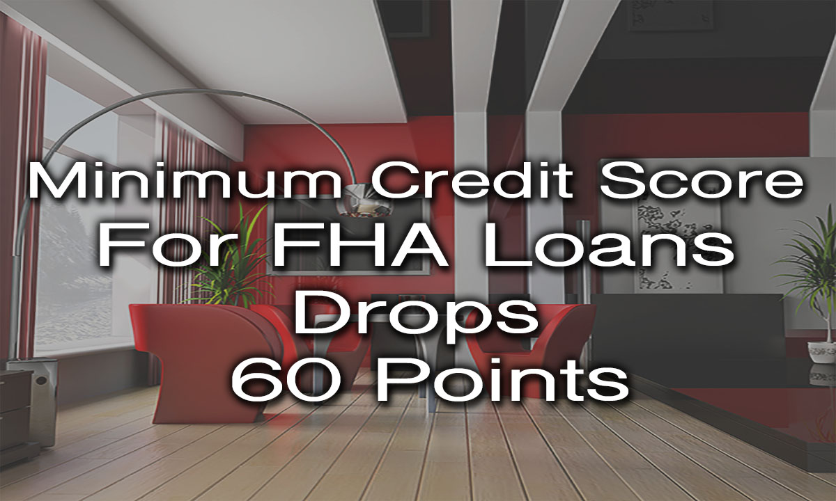 FHA Minimum Credit Score